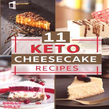 11 Keto No-bake Cheesecake Recipes Cheesecake is a sweet and wonderful dessert that is well-loved b
