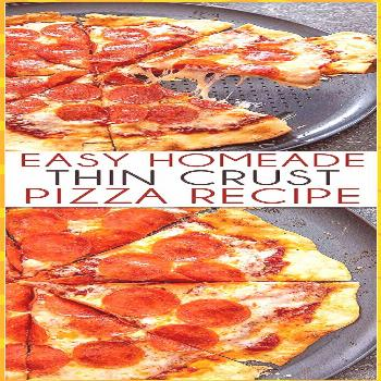 Easy Thin Crust Pizza is thin but still perfectly foldable with a tasty and slig... pizza recipes p