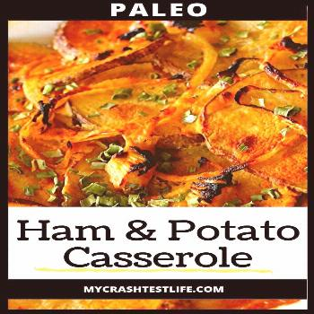 Ham and Potato Casserole (Whole30, Dairy Free) - My Crash Test Life Here is a great recipe to help