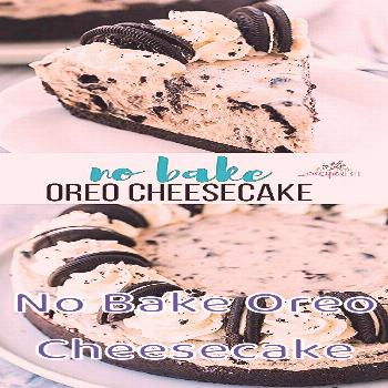 No Bake Oreo Cheesecake This No Bake Oreo Cheesecake is made with just a few ingredients! It's so s