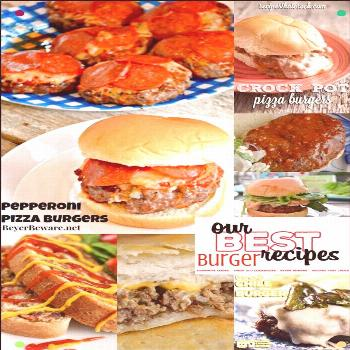 Our Best Burger Recipes - If You Are Obsessed With Everything Grilled Burger, Cheeseburger, Or Burg